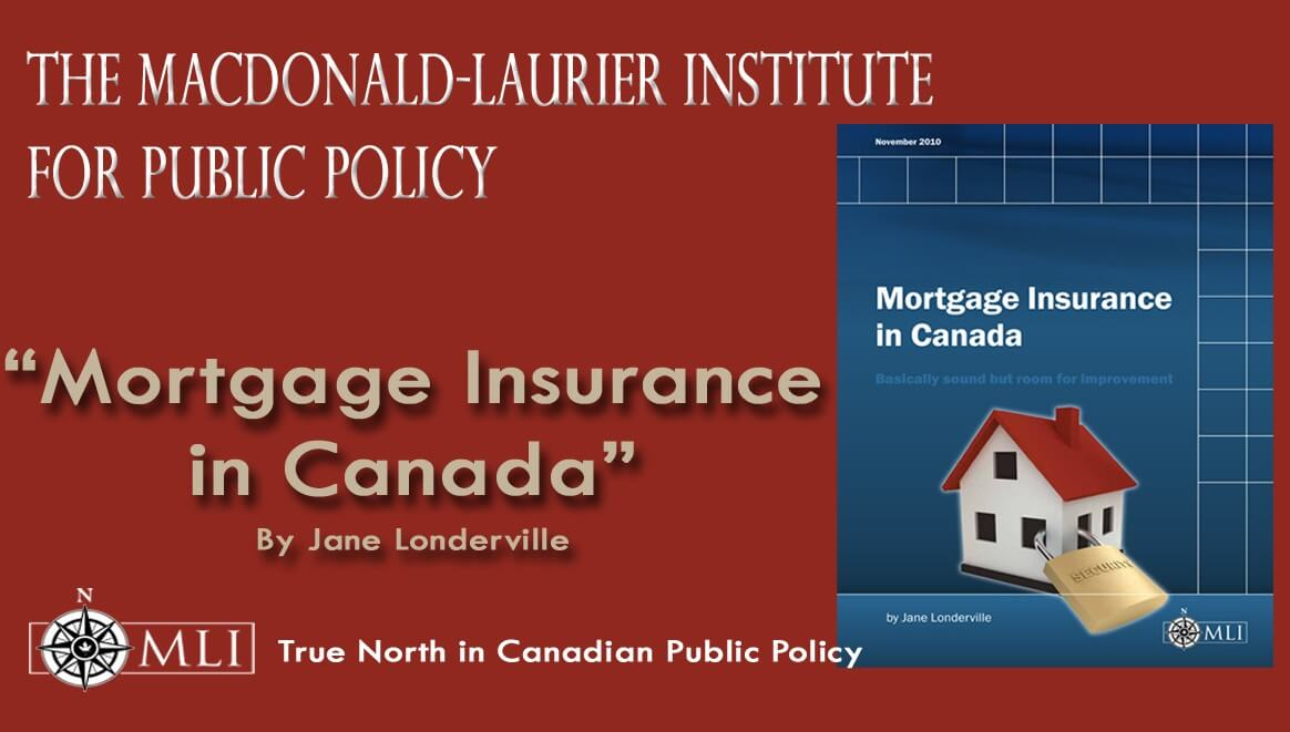 Mortgage Insurance in Canada: Make it more competitive ...