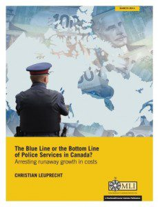 Leuprecht's MLI report on the cost of policing in Canada.