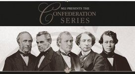MLI Presents the Confederation Series