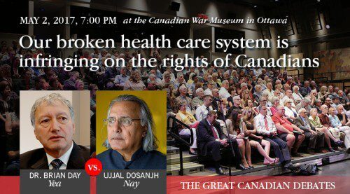 Brian Day and Ujjal Dosanjh debate in Ottawa May 2: Is our ...
