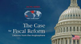 The Case for Fiscal Reform: Lessons from the Anglosphere